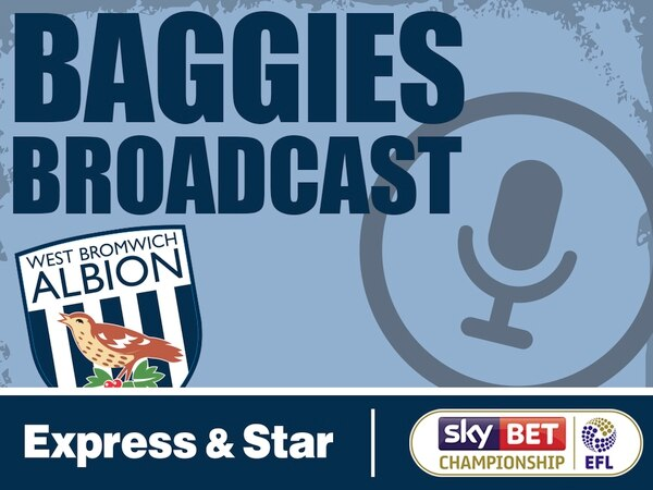 Baggies Broadcast - Season two episode 24: Trotting to promotion?