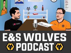 E&S Wolves podcast: Episode 64