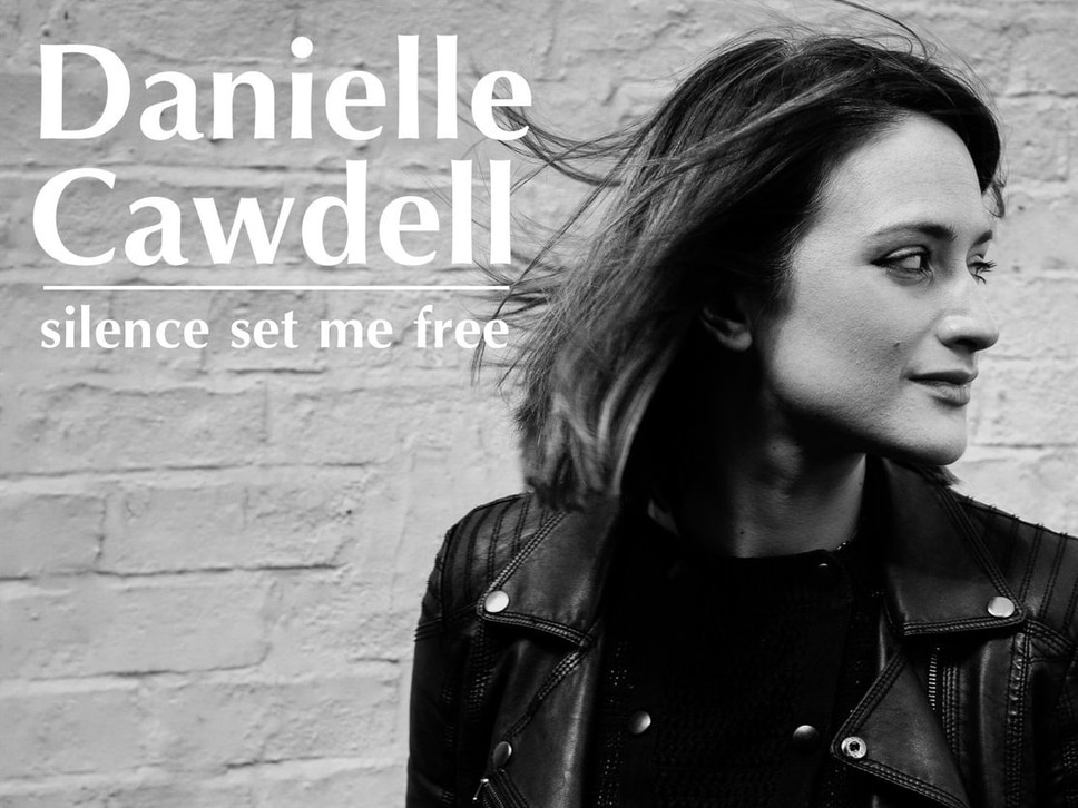 Unsigned artist Danielle Cawdell, Silence Set Me Free - album review