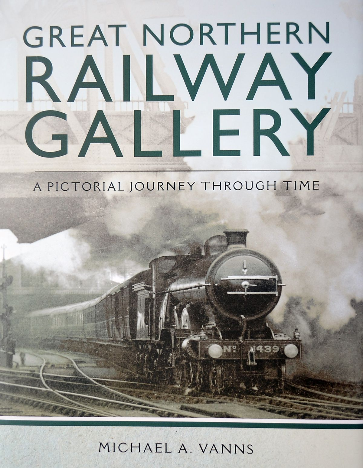 Great Northern Railway Gallery by Michael A. Vanns.
