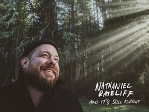 The album artwork for Nathanial Rateliff's And It's Still Alright
