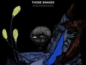The album artwork for Widowmaker by Stafford's Those Snakes