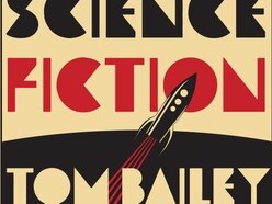 Tom Bailey, Science Fiction - album review