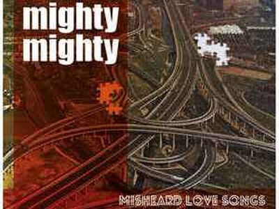 Mighty Mighty, Misheard Love Songs - taster EP review