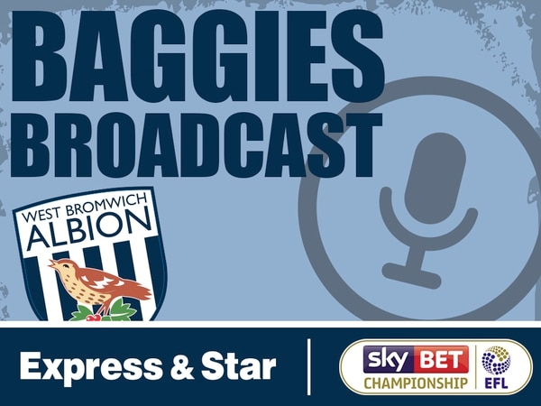 Baggies Broadcast - Season 3 Episode 5: Dusting off the West Brom Worry-o-meter!