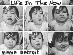 MeMe Detroit, Life In The Now - EP review