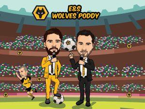 Wolves poddy with Nathan Judah and Joe Edwards