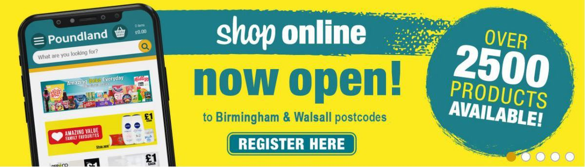 The banner on Poundland's website advertising its online store for those in Walsall and Birmingham