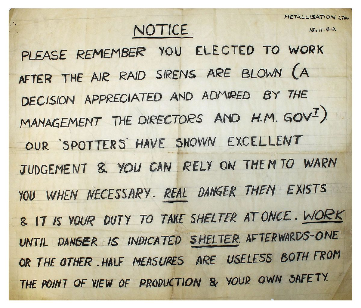 An old notice at Metallisation which has survived since 1940