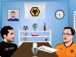 E&S Wolves Podcast - Episode 123: Verrrryyy Niiiiiice!