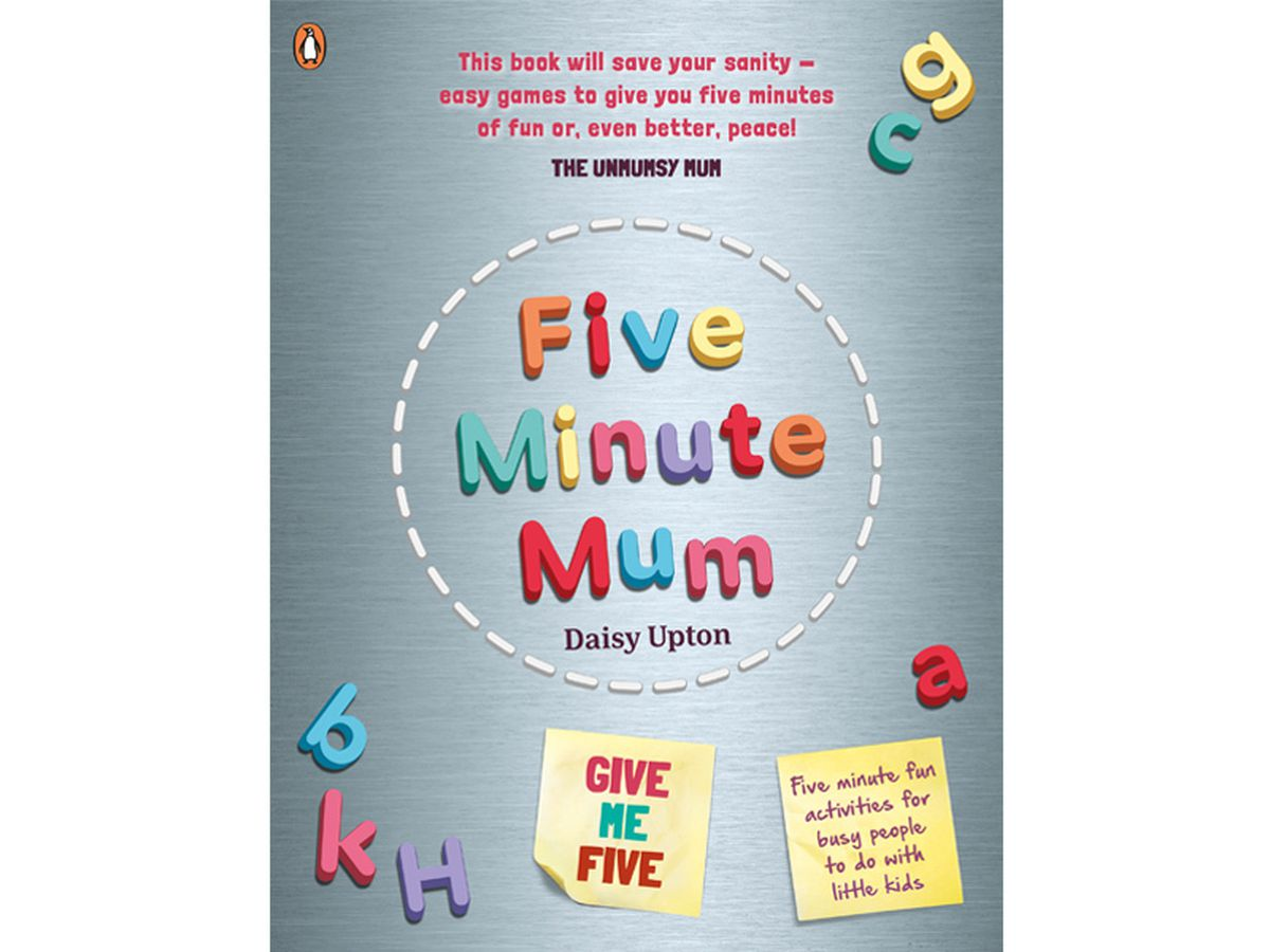 Five Minute Mum: Give Me Five by Daisy Upton