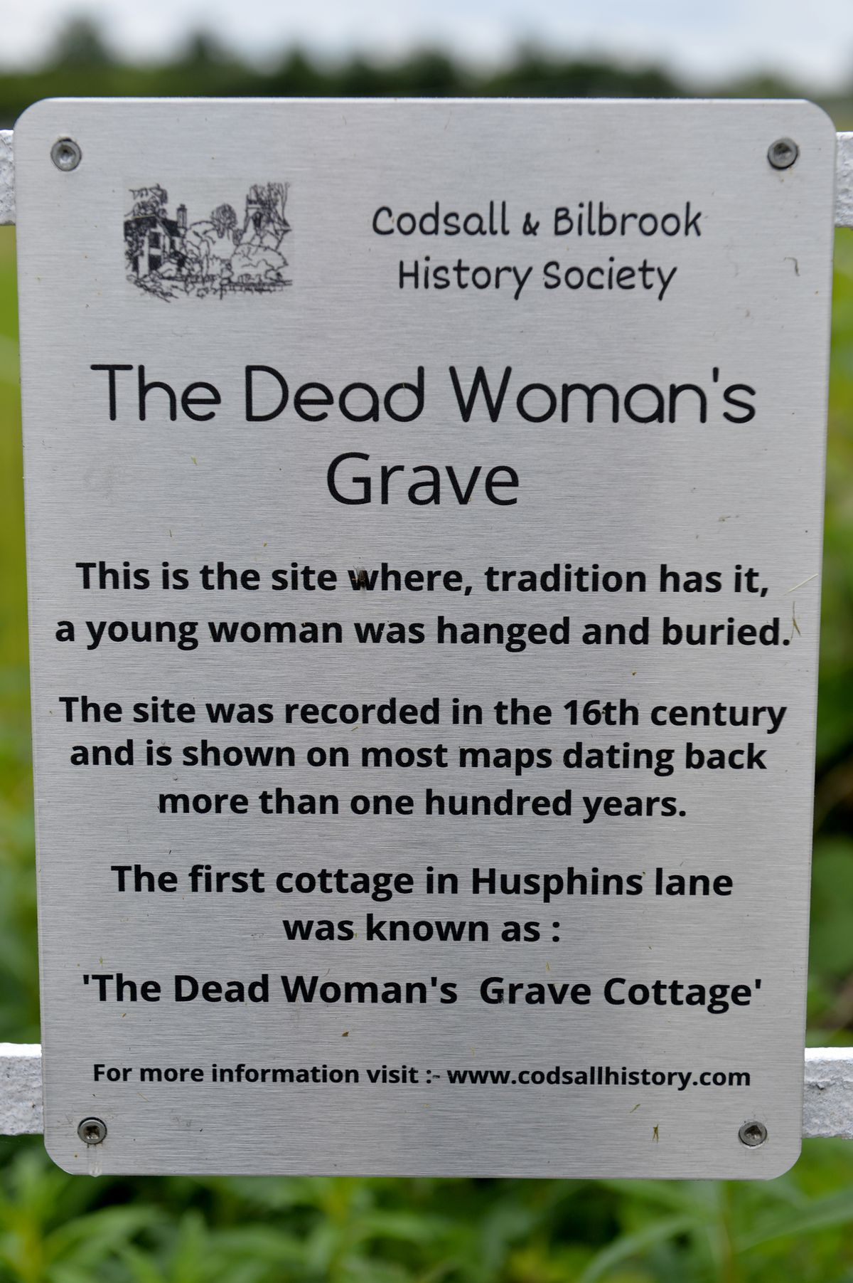 The sign put up by the local history society