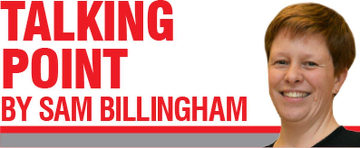Sam Billingham's latest column for the Express & Star