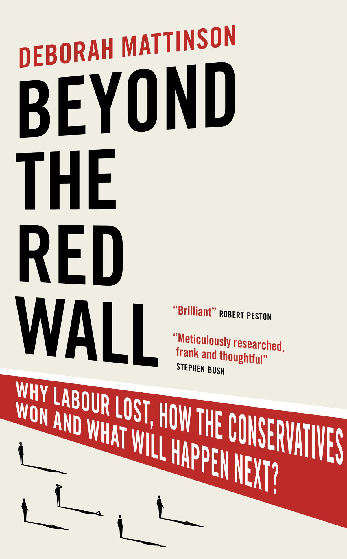 Deborah Mattinson's book Beyond The Red Wall