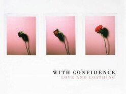With Confidence, Love And Loathing - album review